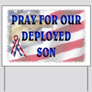 Pray for our Deployed Son Yard Sign
