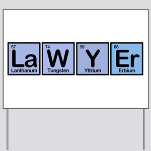 Lawyer made of Elements Yard Sign
