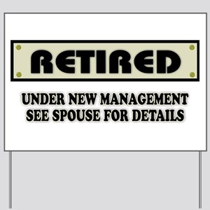 Funny Retirement Gift, Retired, Under Ne Yard Sign