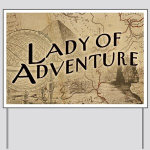 lady-of-adventure_11x18h Yard Sign