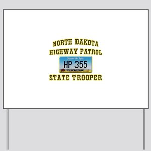North Dakota Highway Patrol Yard Sign