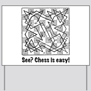 Chess is Easy! Yard Sign