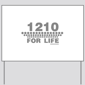 1210 For Life Yard Sign