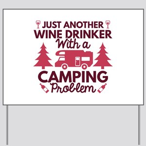Wine Drinker Camping Yard Sign