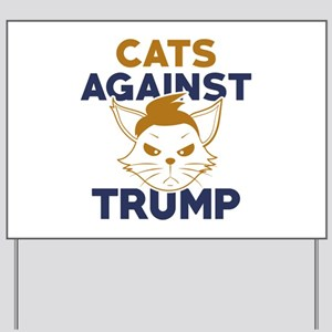 Cats Against Trump Yard Sign