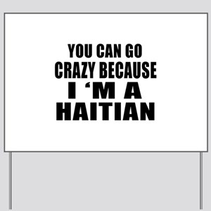 Haitian Designs Yard Sign