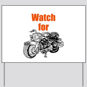 Watch for Motorcycles Yard Sign