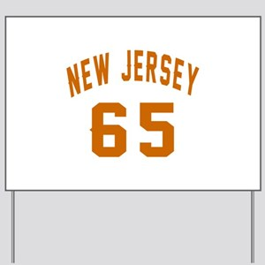 New Jersey 65 Birthday Designs Yard Sign