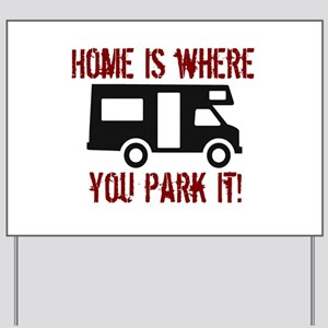 Home (RV) Yard Sign
