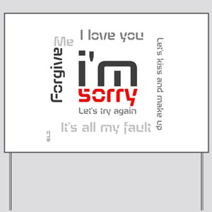 BLO Im Sorry design Yard Sign