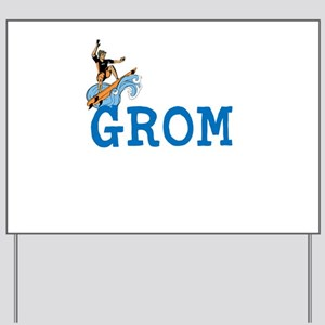 Grom Yard Sign