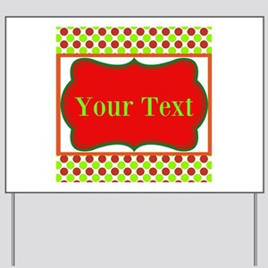 Personalizable Red and Green Polka Dots Yard Sign