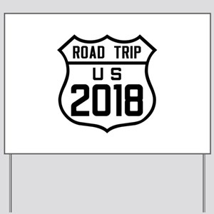 Road Trip US 2018 Yard Sign