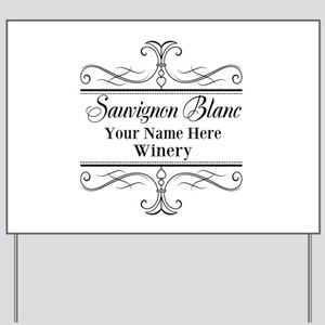 Sauvignon Blanc Yard Sign