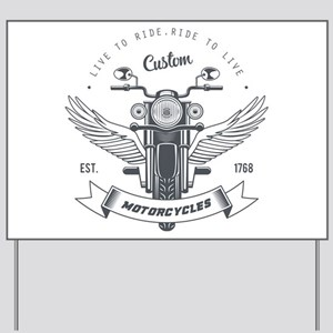 motorcycles born to live custom Yard Sign