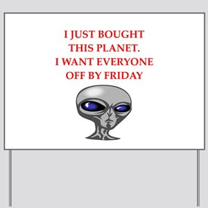 alien invasion Yard Sign