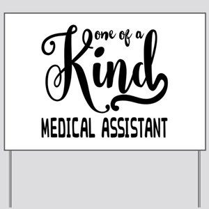 Medical Assistant Yard Sign