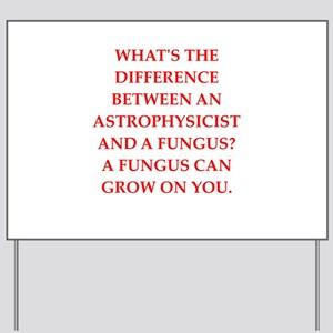 astrophysicist Yard Sign