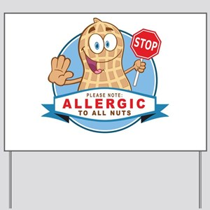 Allergic All Nuts Yard Sign