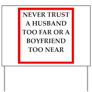 trust Yard Sign
