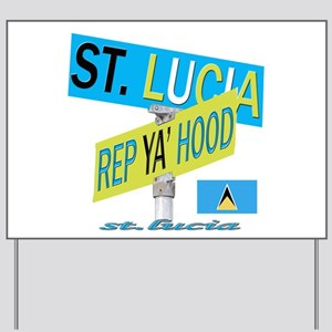 REP ST. LUCIA Yard Sign