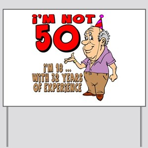 50th Birthday Yard Sign