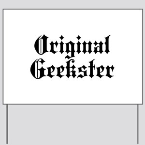 Original Geekster Yard Sign