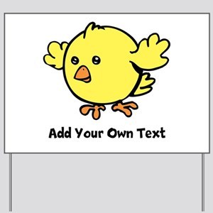 Cute Chick. Black Text Yard Sign