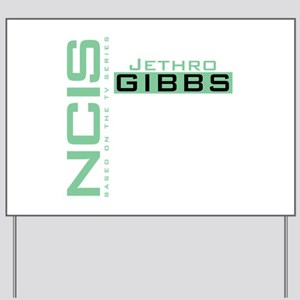NCIS Jethro Gibbs Yard Sign