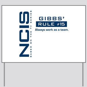 NCIS Gibbs Rule #15 Yard Sign