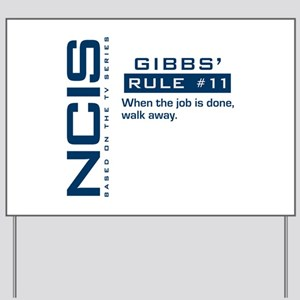 NCIS Gibbs' Rule #11 Yard Sign