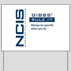NCIS Gibbs' Rule #7 Yard Sign