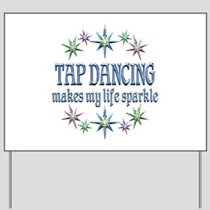 Tap Dancing Sparkles Yard Sign
