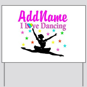 FOREVER DANCING Yard Sign