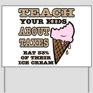 Teach Kids About Taxes Yard Sign