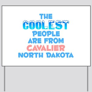 Coolest: Cavalier, ND Yard Sign