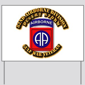 Army - DS - 82nd ABN DIV - DS Yard Sign