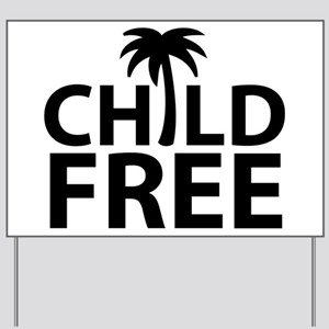 Childfree Yard Sign