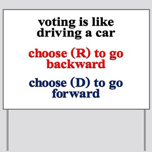 Democrat Voting/Driving Yard Sign