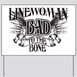 bad to the bone 3 Yard Sign