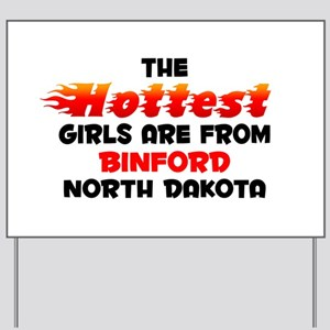 Hot Girls: Binford, ND Yard Sign