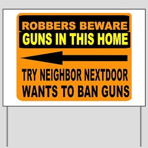 Funny Gun Yard Signs Cafepress