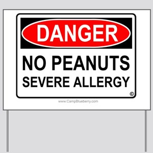 No Peanuts-Severe Allergy Yard Sign