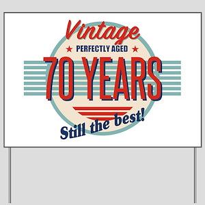 Funny 70th Birthday Yard Signs