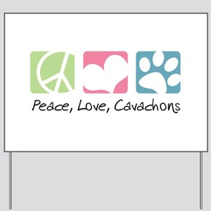 Peace, Love, Cavachons Yard Sign