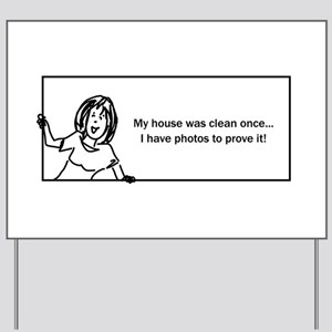 Funny House Cleaning Yard Signs - CafePress