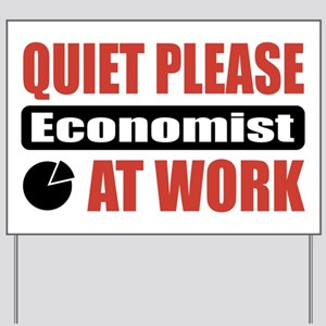 Economist Work Yard Sign