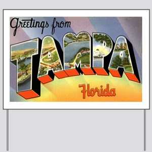 Tampa Florida Greetings Yard Sign