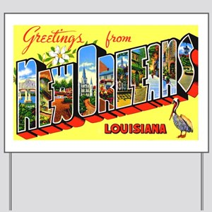 New Orleans Louisiana Greetings Yard Sign