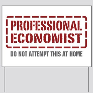 Professional Economist Yard Sign